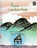 Praise Light Jazz Style (Jazz for Church Musicians)