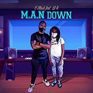 M.A.N Down (feat. Lil Q)