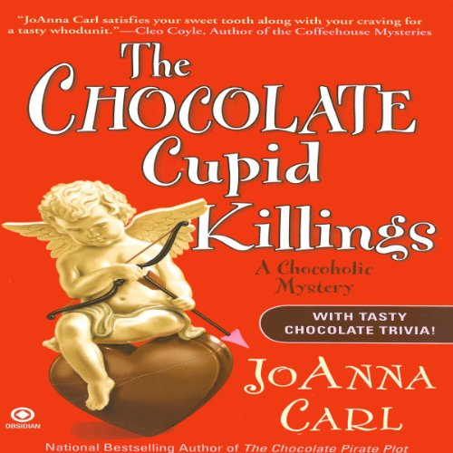 The Chocolate Cupid Killings Audiobook By JoAnna Carl cover art