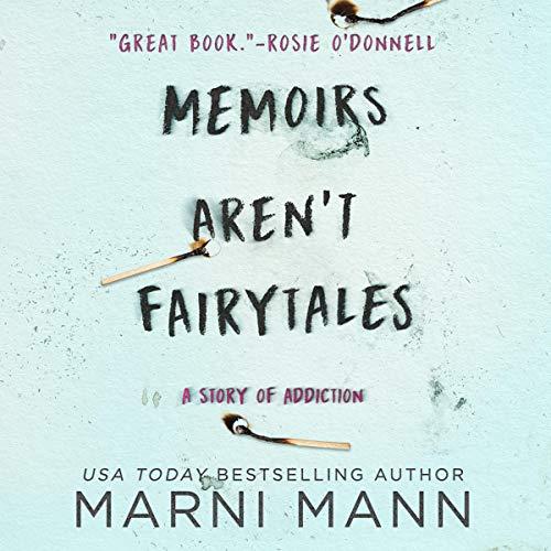 Memoirs Aren't Fairytales     A Story of Addiction              De :                                                                                                                                 Marni Mann                               Lu par :                                                                                                                                 Arden Hammersmith                      Durée : 8 h et 49 min     Pas de notations     Global 0,0