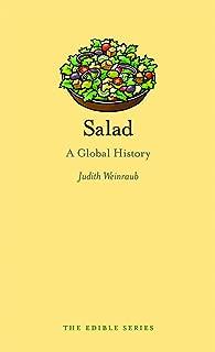 Salad: A Global History (Edible)