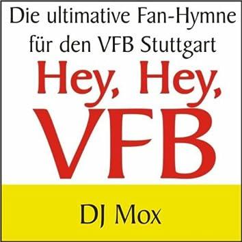 Hey, Hey, Vfb