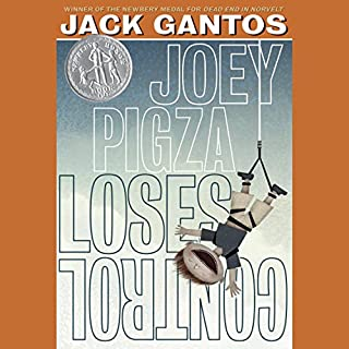 Joey Pigza Loses Control                   Written by:                                                                                                                                 Jack Gantos                               Narrated by:                                                                                                                                 Jack Gantos                      Length: 3 hrs and 51 mins     Not rated yet     Overall 0.0