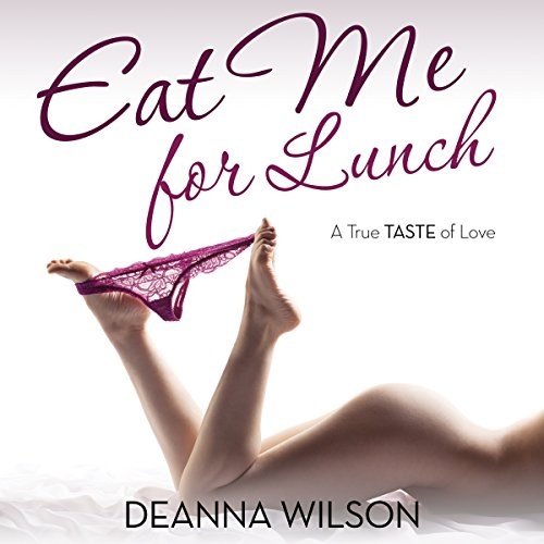 Eat Me for Lunch audiobook cover art
