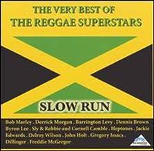 Very Best of the Reggae Superstars: Slow Run by Very Best of the Reggae Superstars