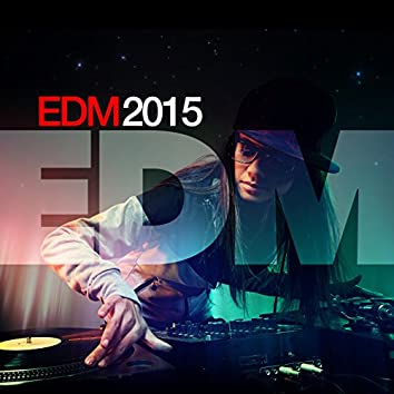 EDM: 2015