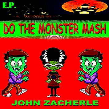 Do the Monster Mash - EP