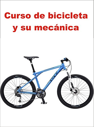 Curso de bicicleta y su mecánica