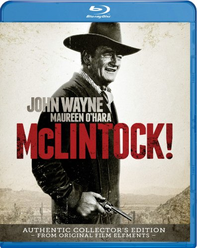 McLintock! – Authentic Collector's Edition [Blu-ray]