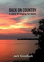 Back On Country: A story of longing for home