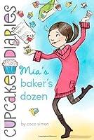 Mia's Baker's Dozen (Cupcake Diaries) by Coco Simon(2012-02-07)