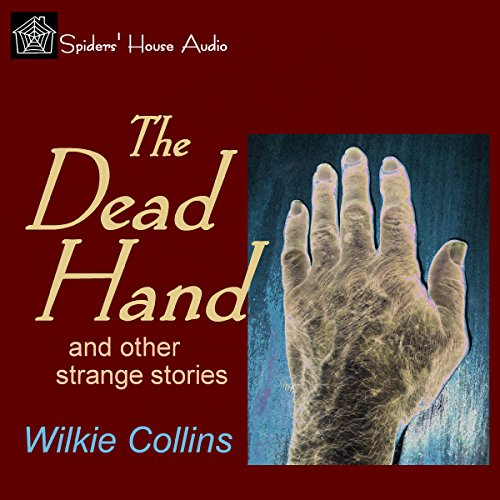 The Dead Hand and Other Strange Stories cover art