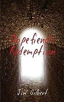 Dopefiend's Redemption