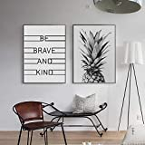 SDFSD Piña Be Brave and Kind Classic Quotes Canvas Painting Black White Nordic Wall Art Picture for Kids Rooms Decoración del hogar 55x100cm
