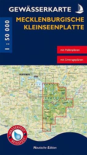 Gewässerkarte Mecklenburgische Kleinseenplatte: Nautische Edition. Wasser- und reißfest.: Mit Hafenplänen, mit Umtrageplänen (Nautische Edition: Gewässerkarten. Wasserfest und reißfest. 1:35.000)
