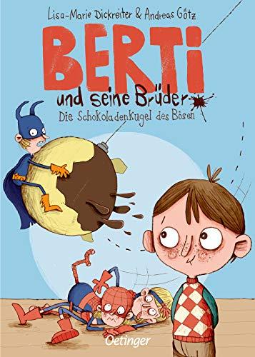 Berti und seine Brüder 1: Die Schokoladenkugel des Bösen
