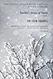 Smilla's Sense of Snow by Peter Hoeg (27-Mar-2012) Paperback