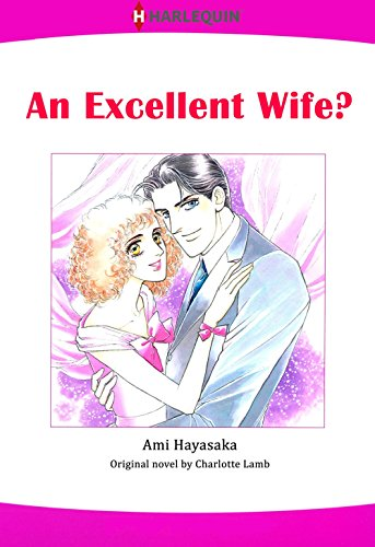 An Excellent Wife?: Harlequin comics (English Edition)