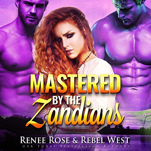 Mastered by the Zandians (Alien Warrior Reverse Harem Romance) cover art