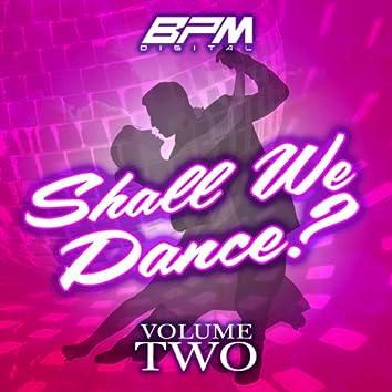Shall We Dance?, Vol. 2