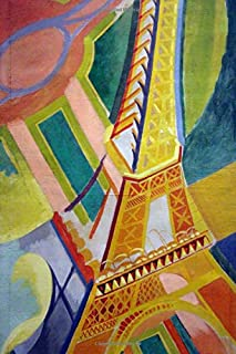 Delaunay's Tour Eiffel: A 6x9 Lined Notebook Journal