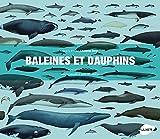 Baleines et Dauphins - Histoire naturelle et guide des espèces