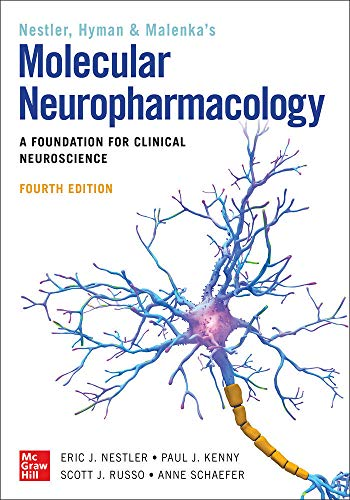 Molecular Neuropharmacology: A Foundation for Clinical Neuroscience, Fourth Edition