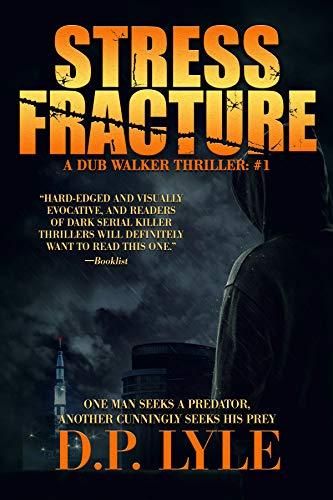 Stress Fracture (Dub Walker Book 1)