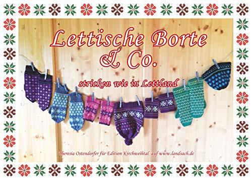 Lettische Borte & Co.: Stricken wie in Lettland (Bayerisch stricken 8)