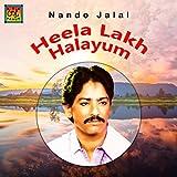 Heela Lakh Halayum Vas