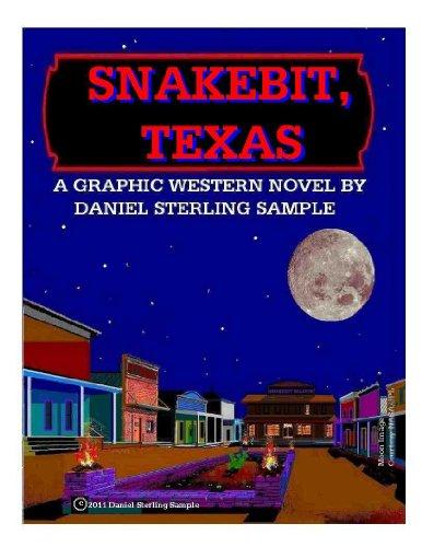 Snakebit, Texas: The Graphic Novel (English Edition)