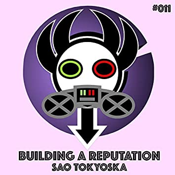 Building A Reputation