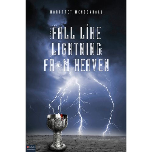 Fall Like Lightning from Heaven audiobook cover art