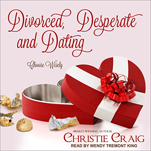 Divorced, Desperate, and Dating audiobook cover art