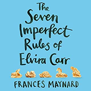 The Seven Imperfect Rules of Elvira Carr                   By:                                                                                                                                 Frances Maynard                               Narrated by:                                                                                                                                 Charlie Sanderson                      Length: 11 hrs and 6 mins     287 ratings     Overall 4.6