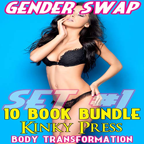 Gender Swap 10 Book Bundle, Set #1 Audiobook By Kinky Press cover art