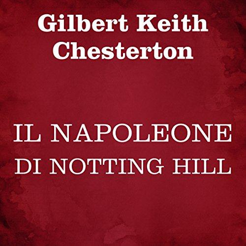 Il Napoleone di Notting Hill audiobook cover art