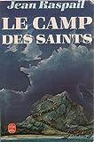 Le Camp des saints (Le Livre de poche)
