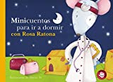 Minicuentos para ir a dormir con Rosa Ratona (Pequeñas manitas)