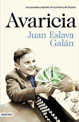 Avaricia: Los pecados capitales de la historia de España eBook ...