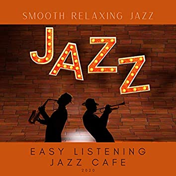 Smooth Relaxing Jazz