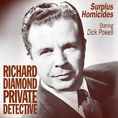 Richard Diamond: Surplus Homicides audiobook cover art
