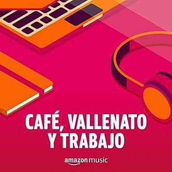 Café, Vallenato y Trabajo