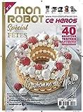 MON ROBOT CE HEROS n°16 - Spécial Fêtes