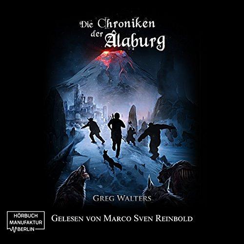 Die Chroniken der Alaburg     Die Farbseher Saga 3              Autor:                                                                                                                                 Greg Walters                               Sprecher:                                                                                                                                 Marco Sven Reinbold                      Spieldauer: 10 Std. und 37 Min.     587 Bewertungen     Gesamt 4,8
