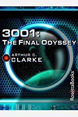 3001: The Final Odyssey (Space Odyssey Series Book 4) Kindle Edition