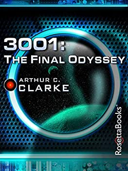 3001: The Final Odyssey (Space Odyssey Series Book 4) Kindle eBook