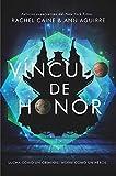 Vínculo de honor: Los Honores, 2