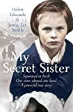 My Secret Sister by Helen Edwards and Jenny Lee Smith