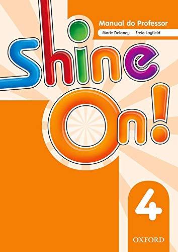 Shine On. 4 - Teacher´s Book Pack